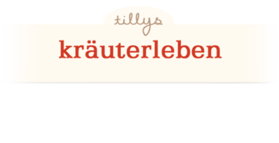 Tillys Kräuterleben